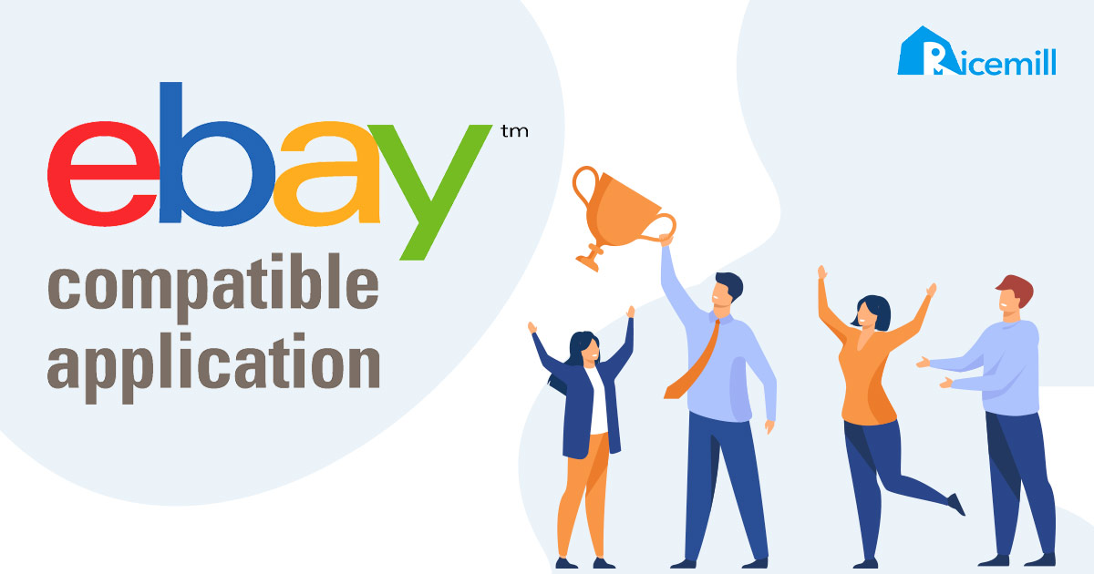 Ricemill is eBay certified Compatible Software
