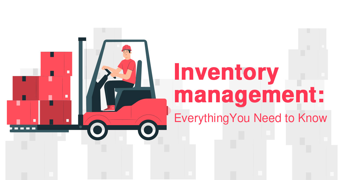 Inventory management---everything you need to know