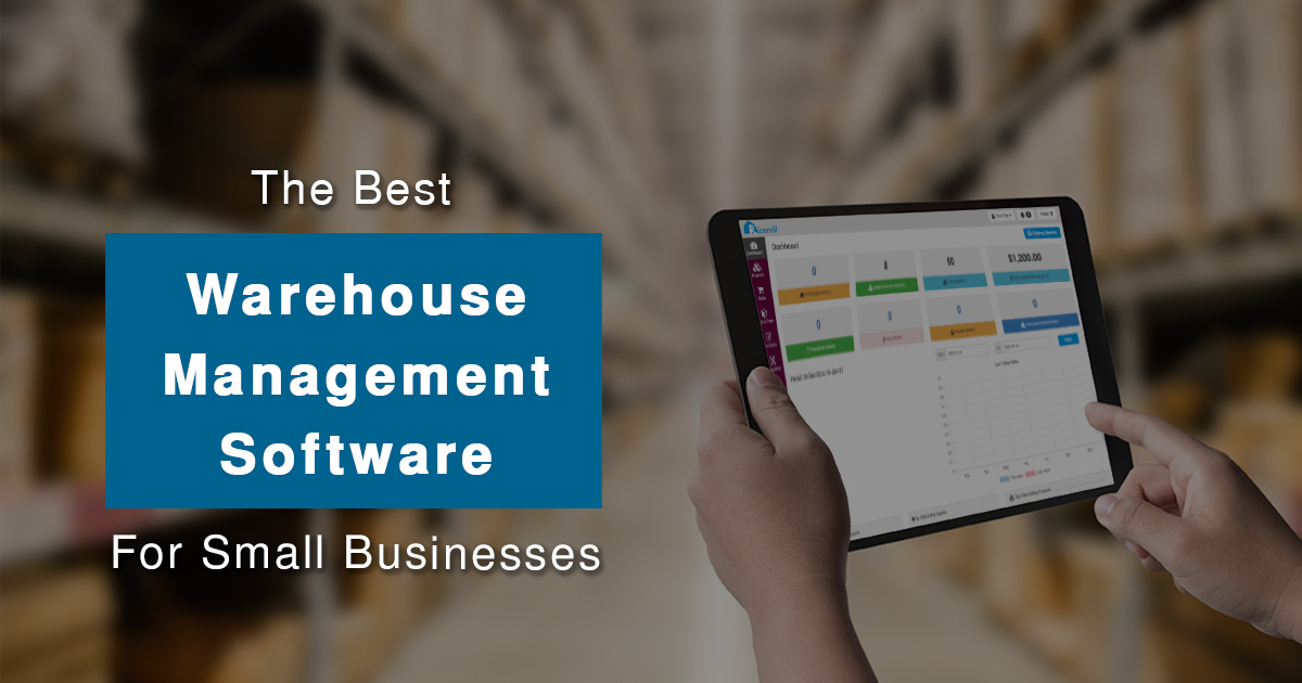 he Best Warehouse Management Software for Small Businesses