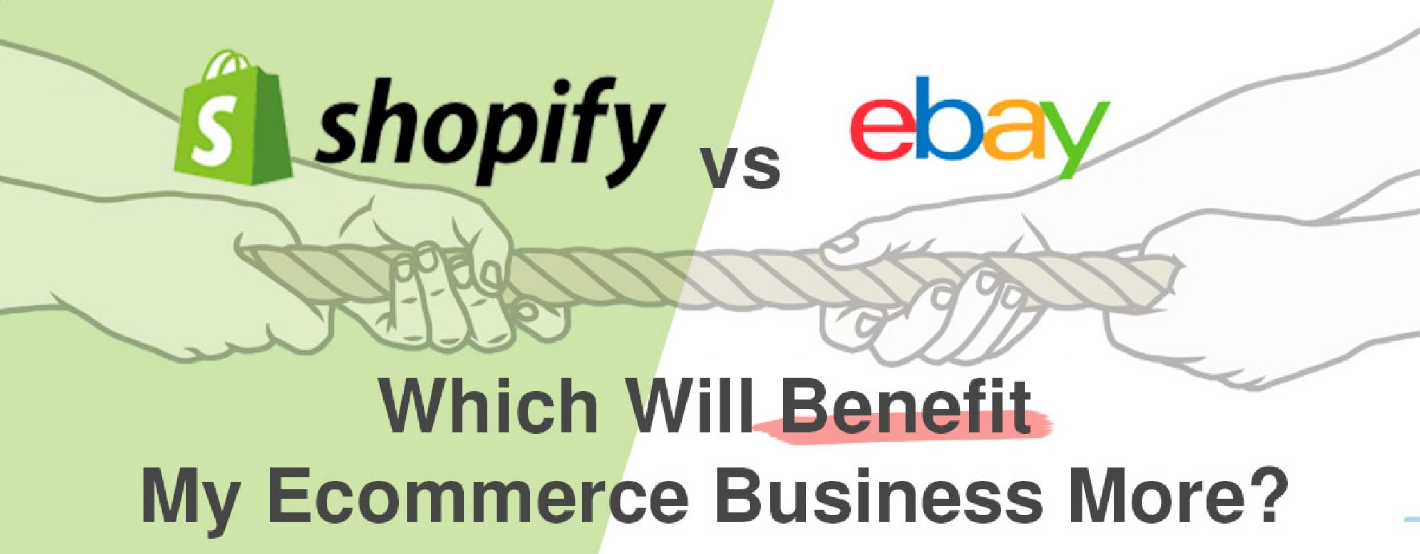 Shopify vs eBay: Which Will Benefit My Ecommerce Business More?